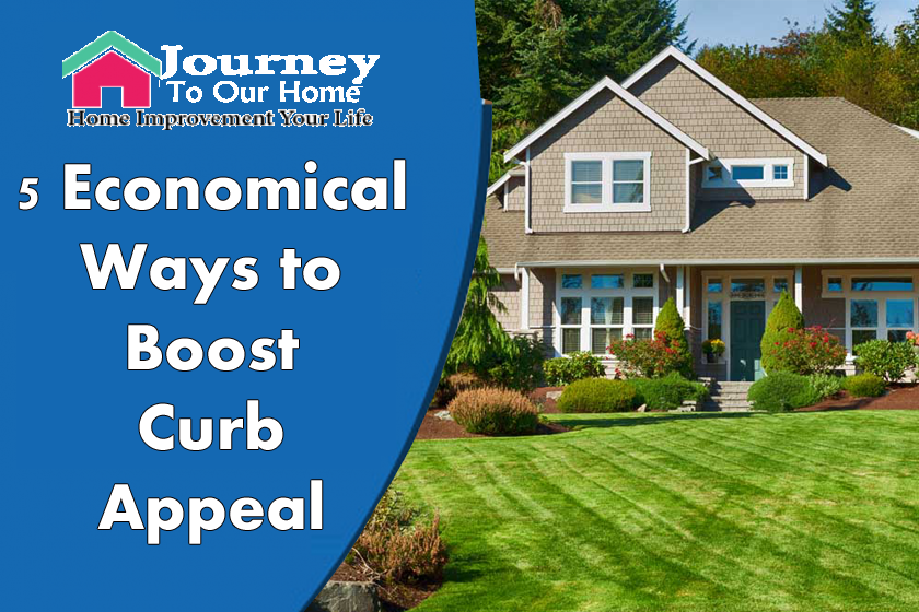 5 Economical Ways to Boost Curb Appeal
