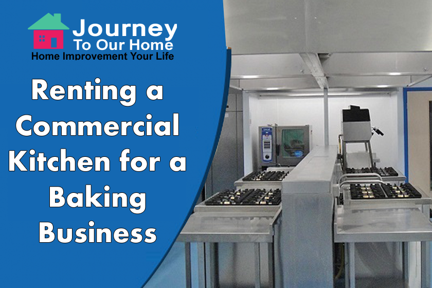 Renting a Commercial Kitchen for a Baking Business