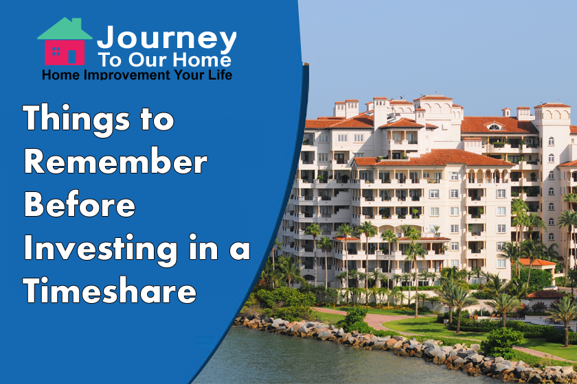 Things to Remember Before Investing in a Timeshare