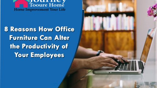 8 Reasons How Office Furniture Can Alter the Productivity of Your Employees