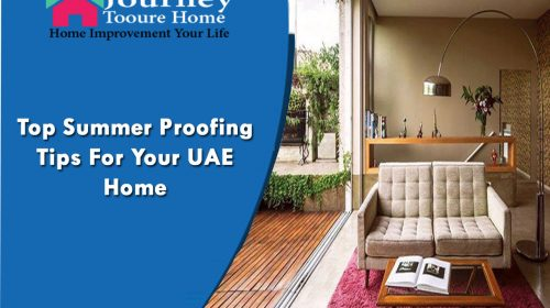 Top Summer Proofing Tips For Your UAE Home