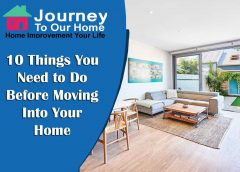 10 Things You Need to Do Before Moving Into Your Home