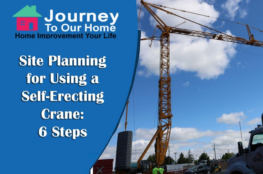 Site Planning for Using a Self-Erecting Crane